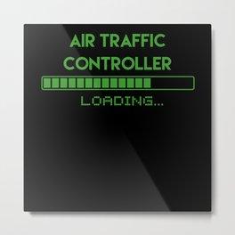 Air Traffic Controller Loading Metal Print