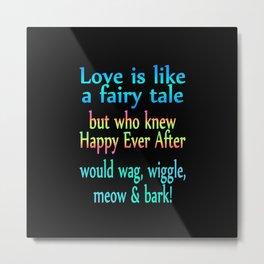 Love The Fairy Tale Metal Print