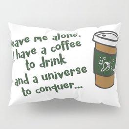Conquer the Universe Pillow Sham