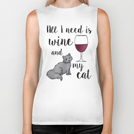 All I need is Wine and My Cat Biker Tank