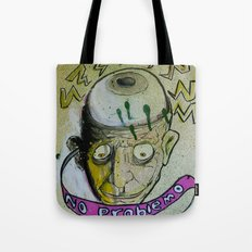 no problemo Tote Bag
