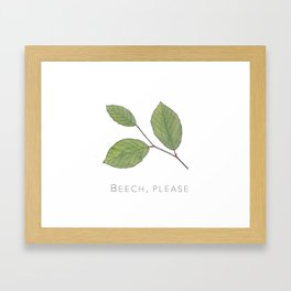 Beech, Please Framed Art Print