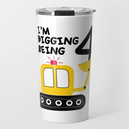 I'm digging being 4 Travel Mug