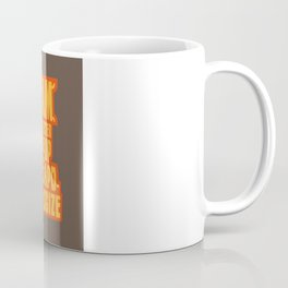 Shoot me in a dream Coffee Mug