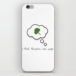 I think. Therefore I am vegan iPhone Skin