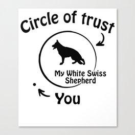 Circle of trust my White Swiss Shepherd Canvas Print