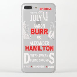 Burr Vs Hamilton Clear iPhone Case