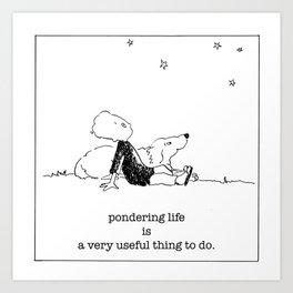 ponder life Art Print