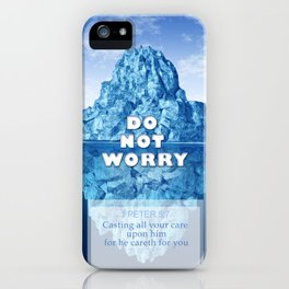 1 Peter 5:7 Worry iPhone Case