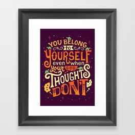 Thoughts are only thoughts Framed Art Print