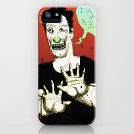 Not a Zombie iPhone Case