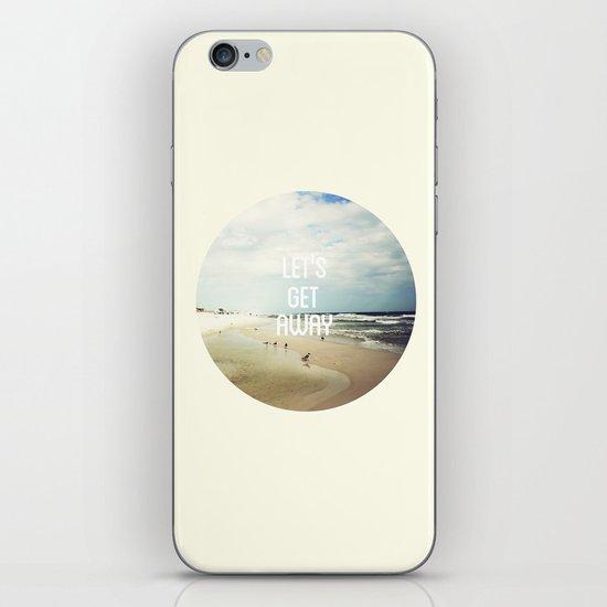 LET'S GET AWAY iPhone & iPod Skin