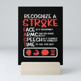 Recognize A Stroke FAST Mini Art Print