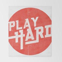 Play Hard Throw Blanket