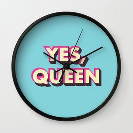 Yes, Queen Wall Clock