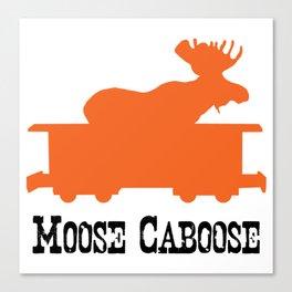 Moose Caboose Canvas Print