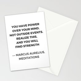 Stoic Inspiration Quotes - Marcus Aurelius Meditations - You have power over your mind not outside e Stationery Cards