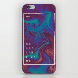 no one can stop me. iPhone Skin