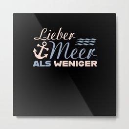 LIEBER MEER ALS WENIGER Coastal Gift Nordic Metal Print