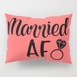 Married AF - Coral Pillow Sham