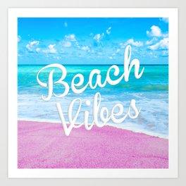 Pink Sand Beach Vibes Art Print