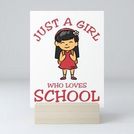 Just A Girl Who Loves School Asia Mini Art Print