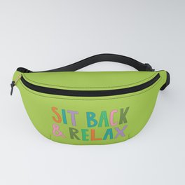 Sit Back & Relax Fanny Pack