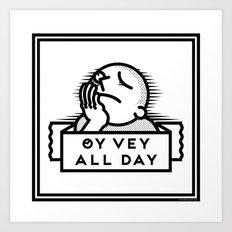 Oy Vey dude blk Art Print