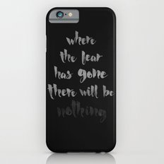 Litany Against Fear Slim Case iPhone 6s