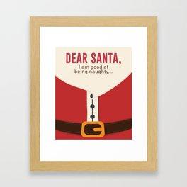 Dear Santa Good Bad Nice Naughty List Funny Design Framed Art Print