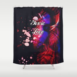 "Toxic Love - ""Classic Deceipt"" Shower Curtain"