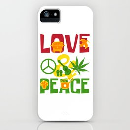 Love & Peace Green Cannabis Shirt For High People Weed T-shirt Design Marijuana Medication Legalized iPhone Case