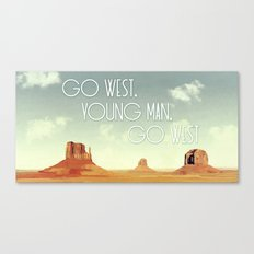 Go West, Young Man, Go West Canvas Print