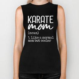 Karate Mom Definition Biker Tank