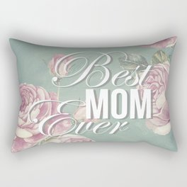 Mother's Day (Best Mom Ever) 2 Rectangular Pillow