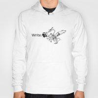 write Hoodies featuring Write, Squid. by KyleWhiteInk