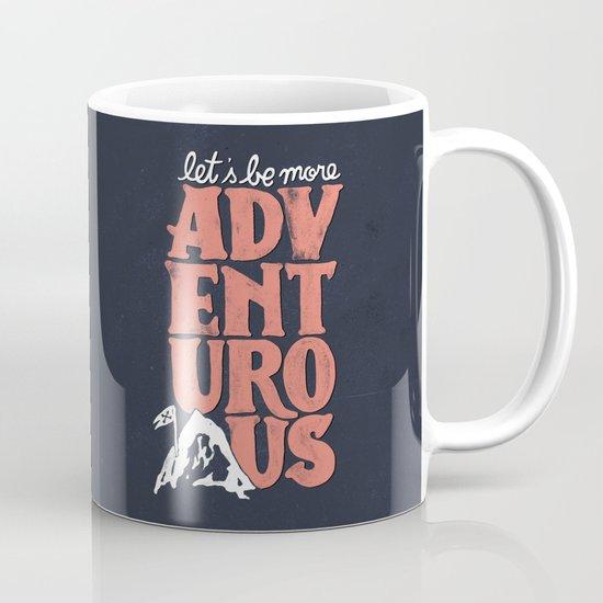 More Adventurous! Mug