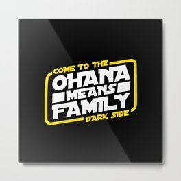 Luke, we are ohana Metal Print