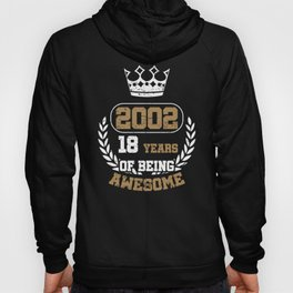 Gift Years of Being Awesome 2002 Hoody