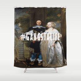 #GangstaLife Shower Curtain