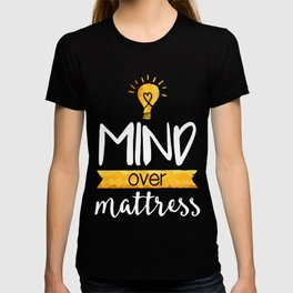 Mind over Mattress T-shirt