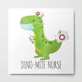 Dino-mite Nurse Metal Print