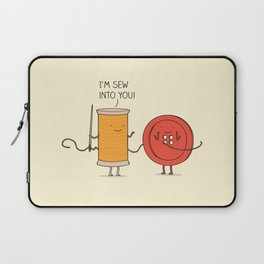 I'm sew into you! Laptop Sleeve
