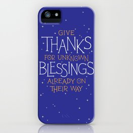Thanks For Unknown Blessings iPhone Case