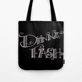DINNA FASH Tote Bag
