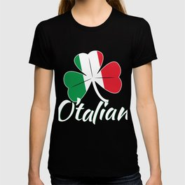 O'Talian Italians for St. Patrick's Day T-shirt