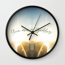 You are a goddess Wall Clock