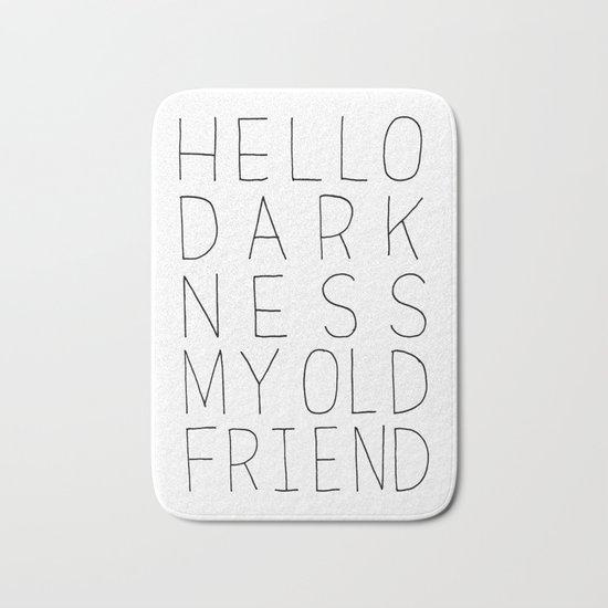 hello darkness Bath Mat