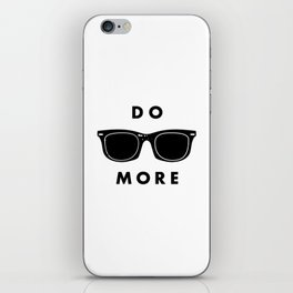 - do more - iPhone Skin