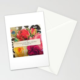 Use your talents. Stationery Cards